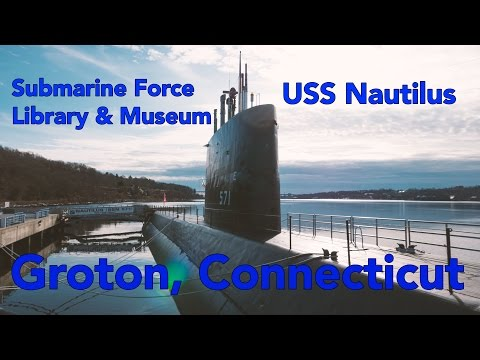 Submarine Force Museum USS Nautilus, Groton, CT.