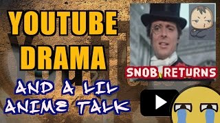 TALKING YOUTUBE LIFE AND ANIME COMMUNITY WITH THE RETURNING ANIME SNOB
