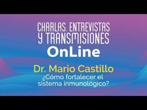 Charla con Dr. Mario Castillo | ¿Cómo fortalecer el sistema inmunológico
