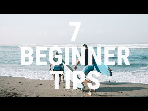 How To Surf | 7 Tips Beginners Need To Know To Start Surfing