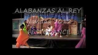 ALABANZAS AL REY COREOGRAFIA