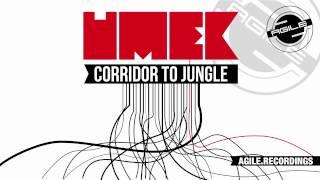 UMEK - Corridor To Jungle (Original Mix) [Agile Recordings]