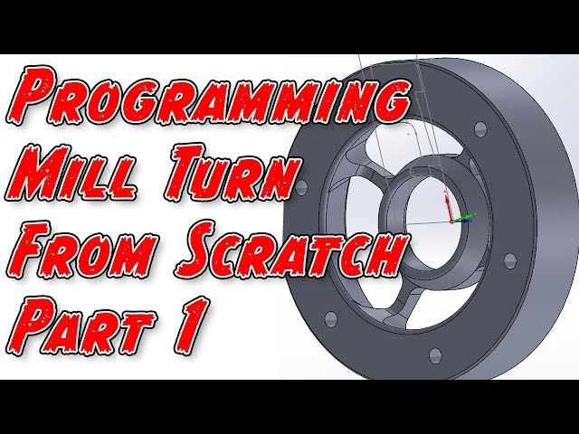 Programming Mill/Turn from Scratch - Part 1