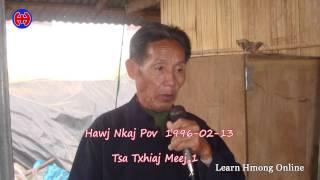 Tsa Txhiaj Meej – Hawj Nkaj Pov – 1
