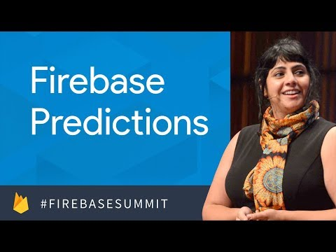Actionable Insights with Firebase Predictions (Firebase Dev Summit 2017)