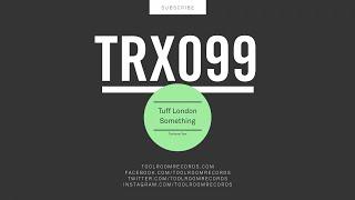 Tuff London Something Original Mix.mp3