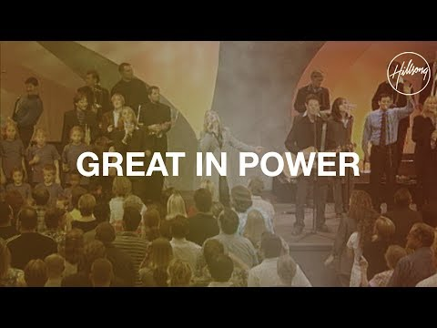Great In Power - Hillsong Worship