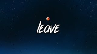 SoLonely - Leave (Lyrics / Lyric Video)