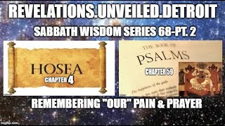 "Sabbath WISDOM Series 68 Pt. 2. Remembering ""OUR""  PAIN & Prayer"