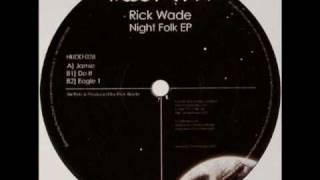 Rick Wade - Eagle 1
