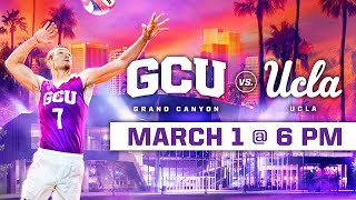 GCU Men's Volleyball vs. UCLA March 1, 2019