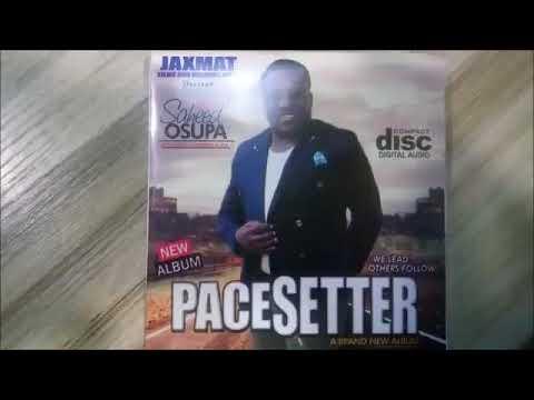 SAHEED OSUPA|PACESETTER