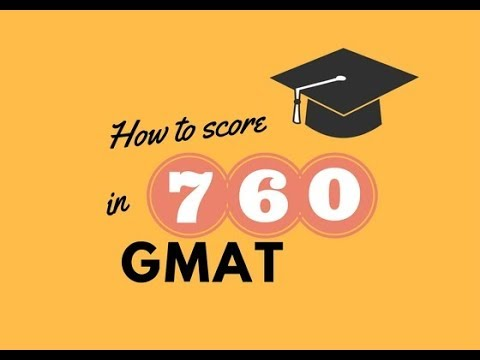 How to score 760 in GMAT