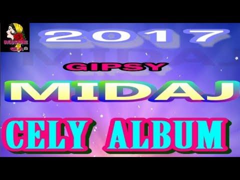 GIPSY MIDAJ CELY ALBUM 2017