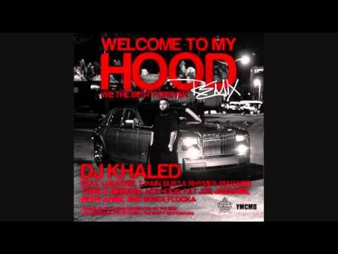 DJ Khaled Welcome To My Hood (Remix) mp3