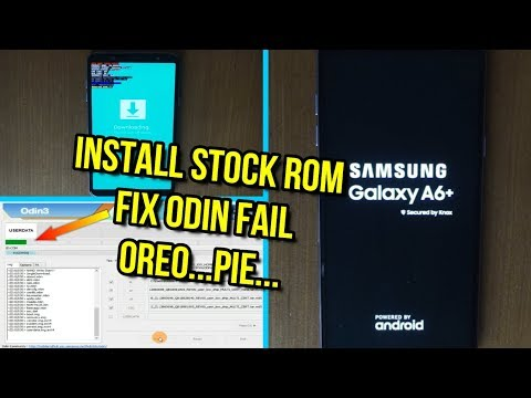 Flash Samsung Galaxy A6 Plus Stock Rom Fix Odin Fail