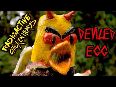 DEVILED EGG ? Radioactive Chicken Heads music video