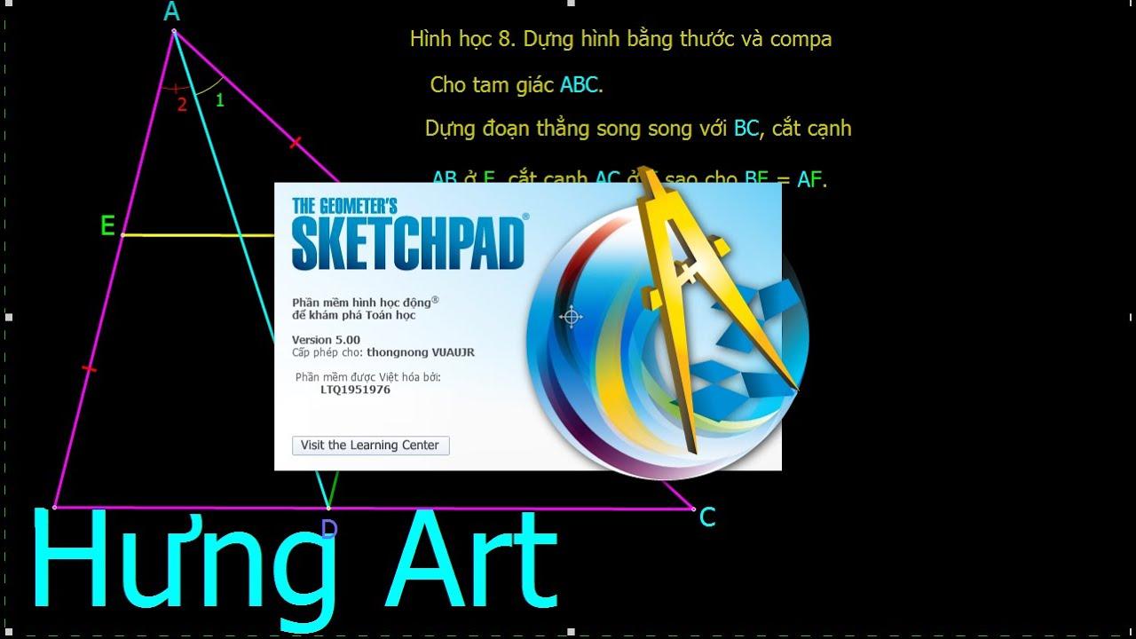 Dựng hình bằng thước và compa.   Hình học 8    Gsp – Sketchpad  