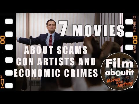 7 Movies about Scams, Con Artists and Economic Crimes
