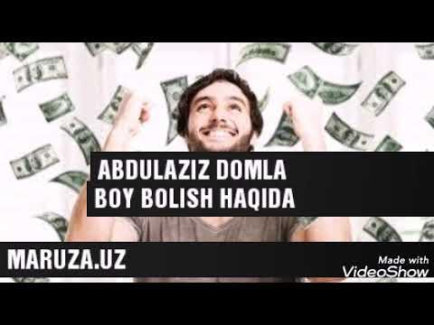 Abdulaziz domla Boy bolishlik haqida