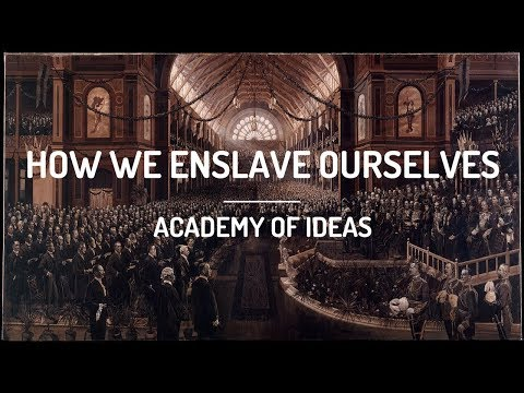 How We Enslave Ourselves