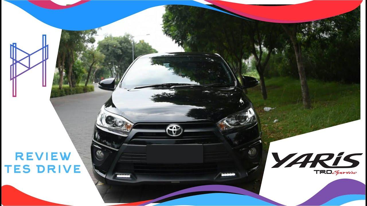 kekurangan all new yaris trd agya hitam review dan test drive sportivo 2014 indonesia youtube