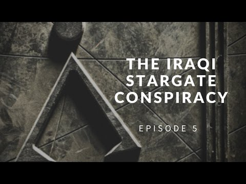 Iraq's Secret History And Its Stargate Conspiracy