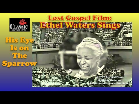 Ethel Waters - His Eye is on the Sparrow