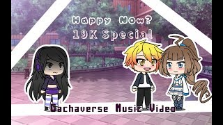 Gambar cover Happy Now? //Gachaverse Music Video {19K Special}