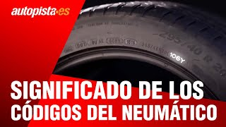 Aprende a leer los códigos de un neumático