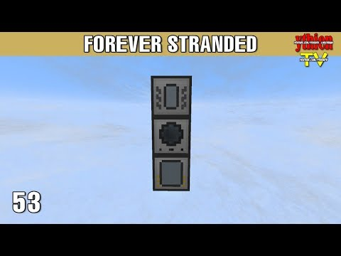 Forever Stranded 53 - Thermal Expansion P1
