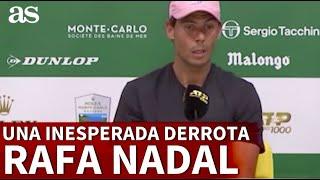 Rafa Nadal y su explicación sincera de una inesperada derrota en Montecarlo | Diario AS