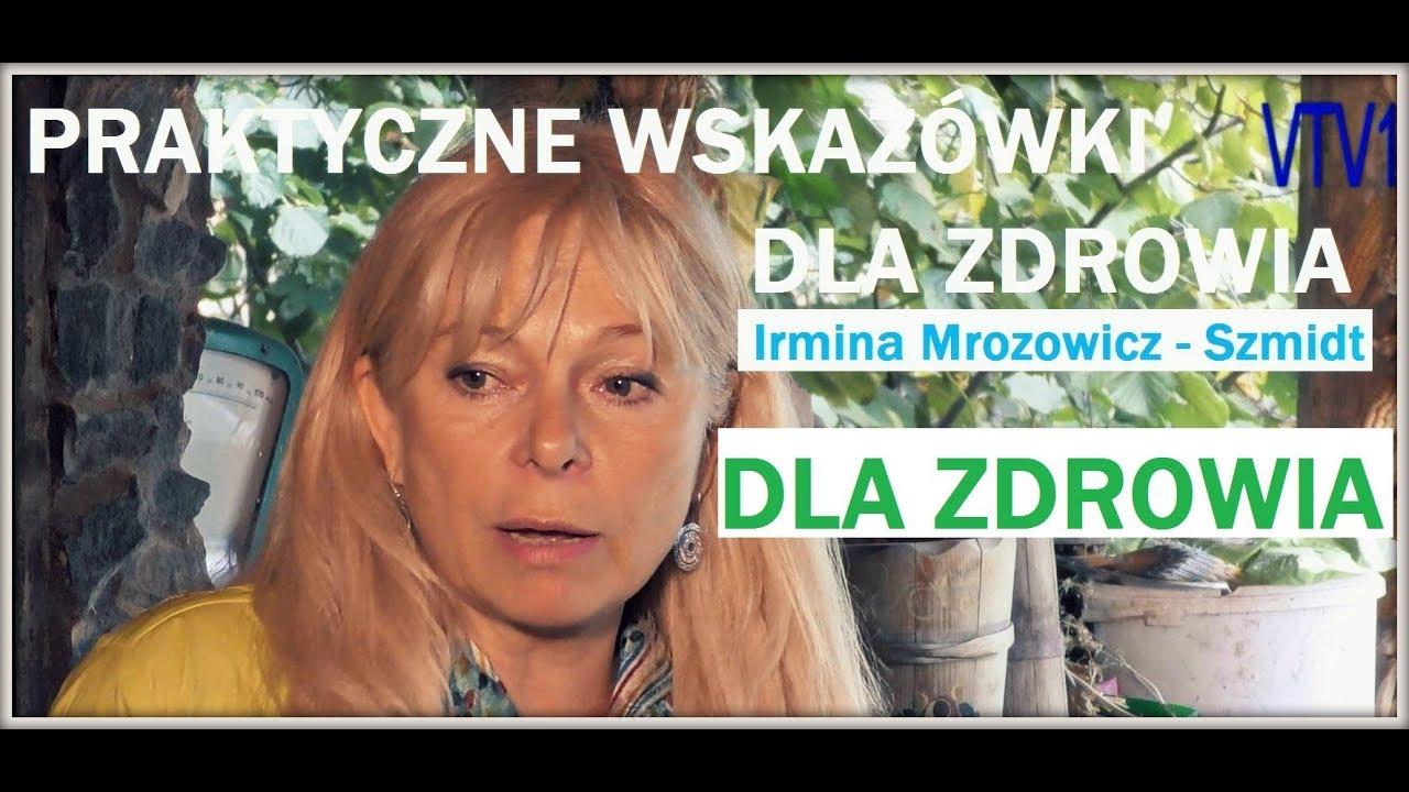 PRAKTYCZNE WSKAZÓWKI DLA ZDROWIA – Irmina Mrozowicz Szmidt – 26.12.2017 r.