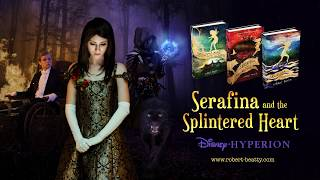 Serafina and the Spintered Heart Book Trailer