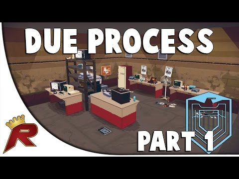"Due Process - Part 1: ""Attack and Defend!"" (Pre-Alpha Gameplay)"