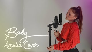 Clean Bandit - Baby ft. Marina & Luis Fonsi | Amelia Cover
