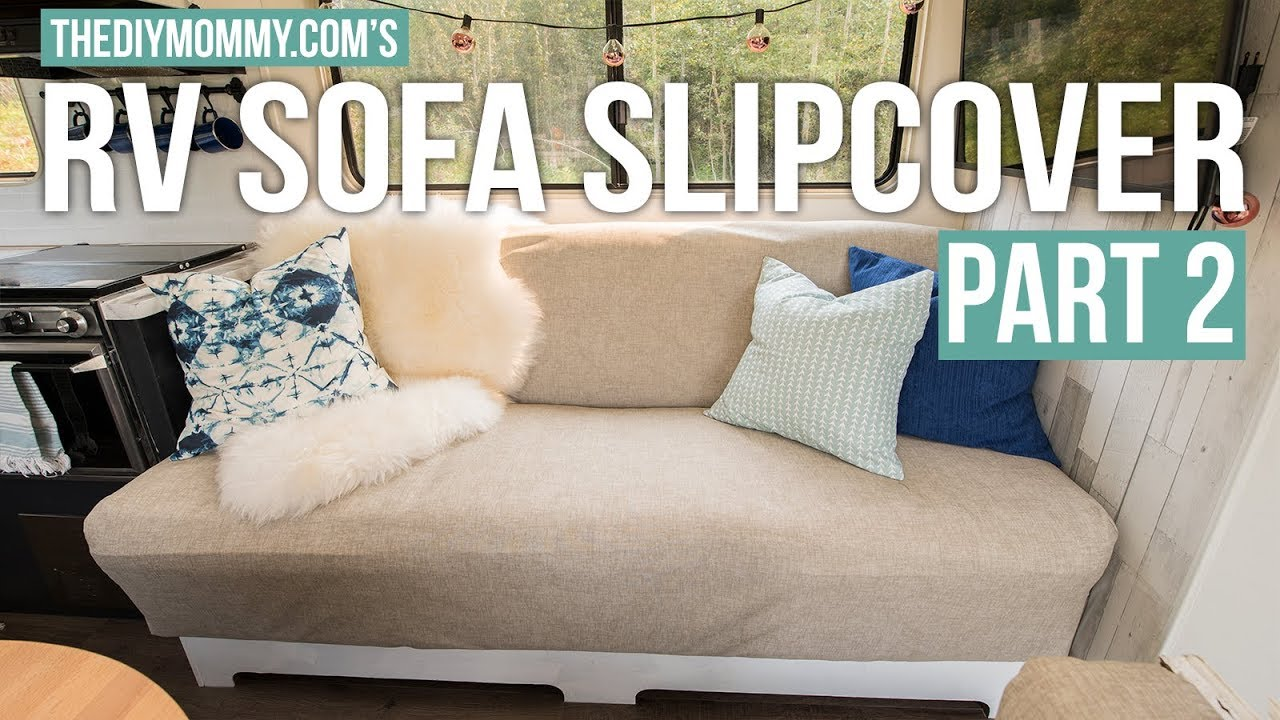 How To Sew A Slipcover For An Rv Jackknife Sofa Part Two Vlogust Day 31