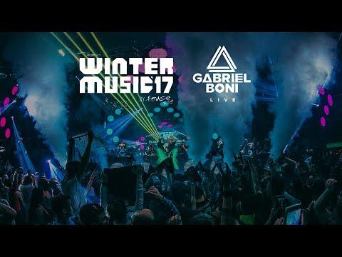 GABRIEL BONI • LIVE AT GREEN VALLEY [WINTER MUSIC FESTIVAL JULY 2017]