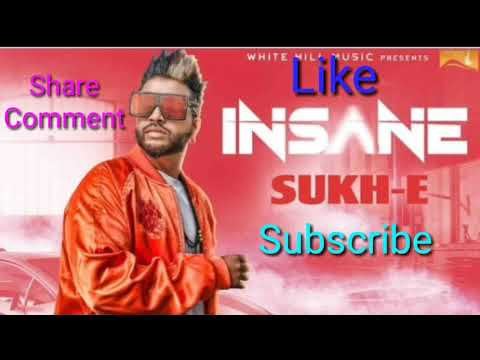 Lyrics Insane Full Song Sukhe Jaani...