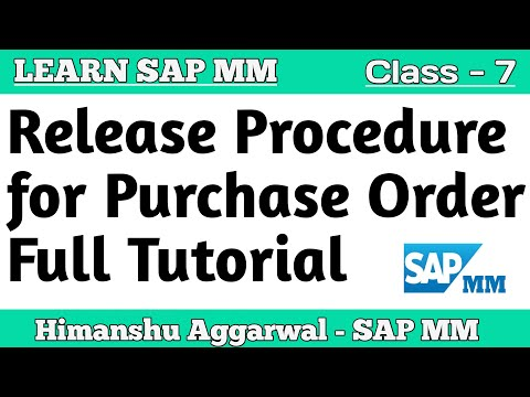 SAP MM - Release Procedure for Purchase Order Full Tutorial