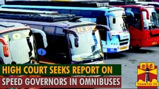 HC Seeks Report on Speed Governors in Omnibuses