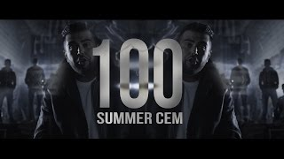 Summer Cem ►  100 ◄ [ official Video ] prod. by Joshimixu, Cubeatz & Prodycem
