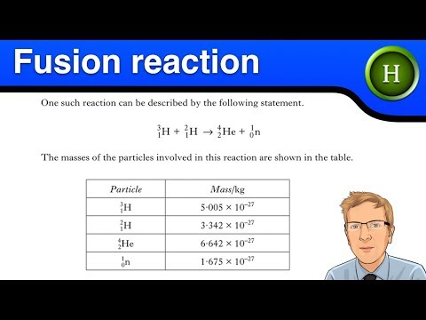 Higher Physics - The Fusion reaction