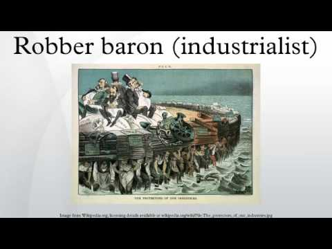 an introduction to the term robber baron Robber baron: robber baron, pejorative term for one of the 19th-century us industrialists and financiers who made alternatively, those who credit the explosive growth of american capitalism during this period to the indefatigable pursuit of success and material wealth are likely to celebrate.