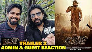 KGF Trailer 2   ADMIN REACTION With A Guest ft. Anchor Amarpreet   Yash   Zero vs KGF