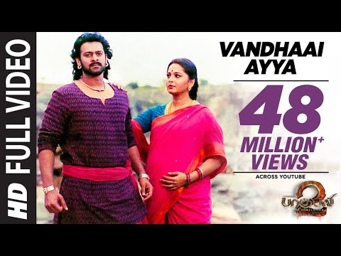 Vandhaai Ayya Full  Song | Baahubali 2 | Prabhas,anushka Shetty,rana,tamannaah,ss Rajamouli