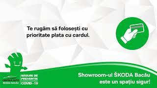 Showroom-ul ŠKODA Bacău este un spațiu sigur!