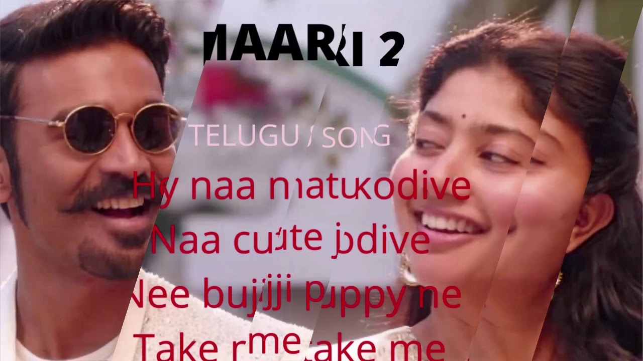 ROWDY BABY|DHANUSH,SAI PAALAVI|MAARI 2|LYRICS IN ENGLISH ...