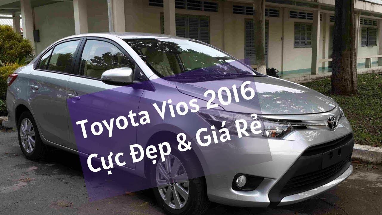 Mua Bán xe ô tô cũ Toyota Vios 2016 đẹp giá rẻ