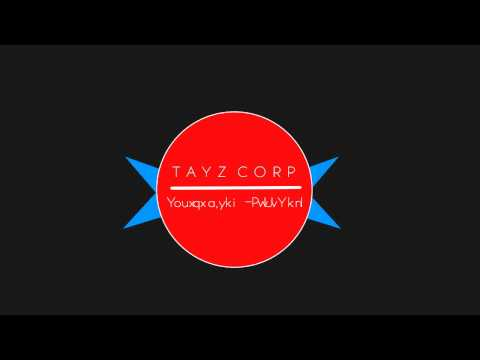 Nouvelle intro TaYz Corp